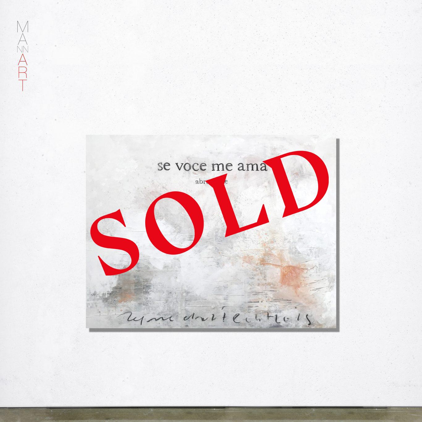 MANNA Art So Voce Me Ama - Sold